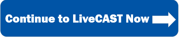 Continue_to_LiveCAST_Button